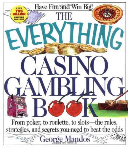 9781558507623: Everything Casino Gambling Book (Everything Series)