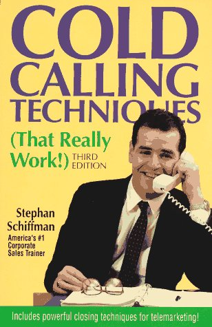 9781558508606: Cold Calling Techniques (That Really Work!)
