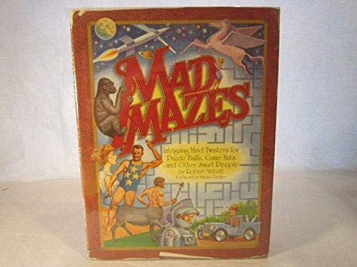 9781558508651: mad mazes: intriguing mind twisters for puzzle buffs, game nuts and other smart people