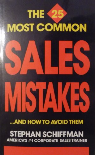 Twenty-Five Most Common. Sales Mistakes . and How to Avoid Them.