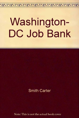 Washington, DC Job Bank (1558509089) by Carter Smith