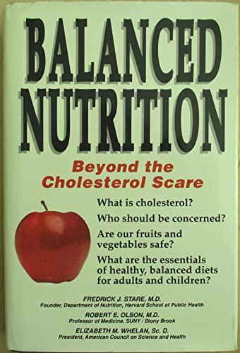 9781558509207: Balanced Nutrition
