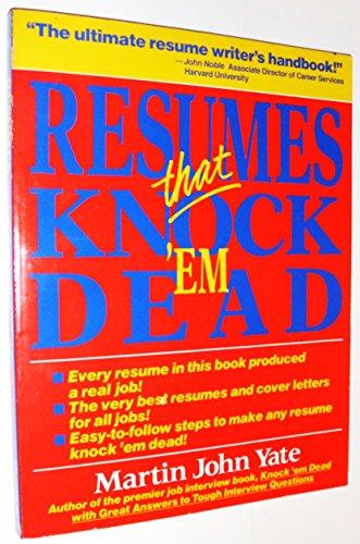9781558509559: Resumes That Knock 'Em Dead