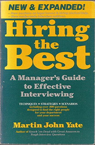 9781558509573: Hiring the Best: A Manager's Guide to Effective Interviewing