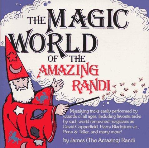 9781558509825: The Magic World of the Amazing Randi