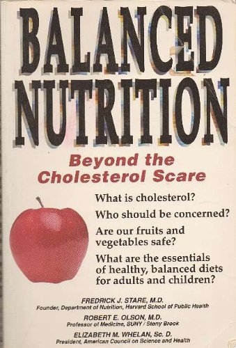 9781558509979: Balanced Nutrition: Beyond the Cholesterol Scare