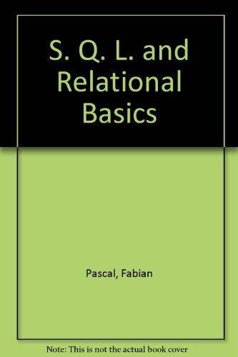 9781558510630: SQL and Relational Basics