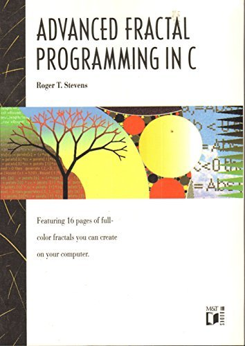 9781558510968: Advanced Fractal Programming in C