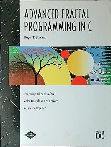 9781558510975: Advanced Fractal Programming in C