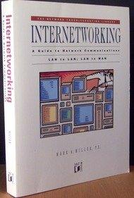 9781558511439: Internetworking: A Guide to Network Communications Lan to Lan; Lan to Wan