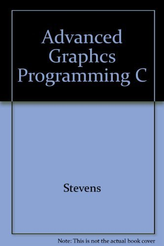 9781558511712: Advanced Graphics Programming in C and C++