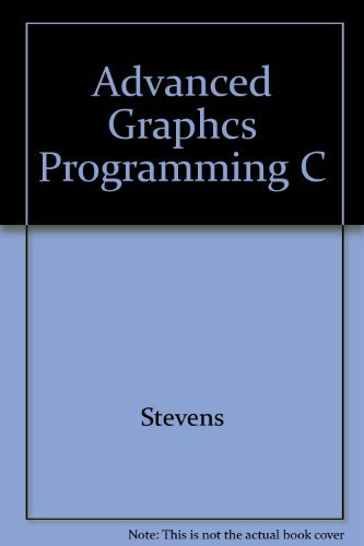 9781558511736: Advanced Graphics Programming in C and C++