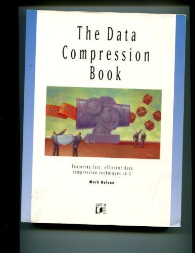 9781558512146: The data compression book: Featuring fast, efficient data compression techniques in C