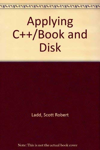 9781558512627: Applying C++/Book and Disk
