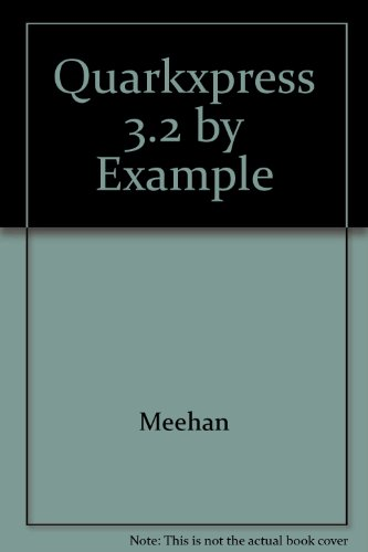 9781558513235: Quarkxpress 3.2 by Example