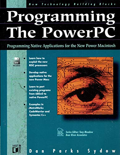 9781558514003: Programming the Powerpc (New Technology Building Blocks)