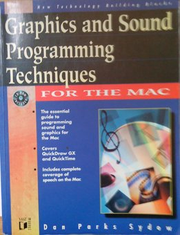 9781558514423: Graphics and Sound Programming Techniques for the Mac