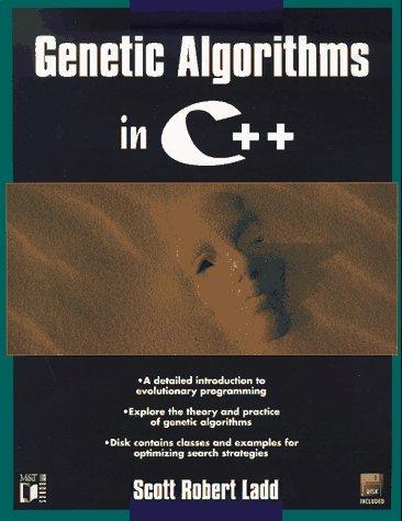 9781558514591: Genetic Algorithms in C++
