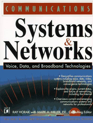 9781558514850: Communications Systems and Networks: Voice, Data & Broadband Technologies