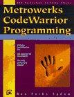 9781558515574: Metrowerks CodeWarrior Programming for Windows: With CD