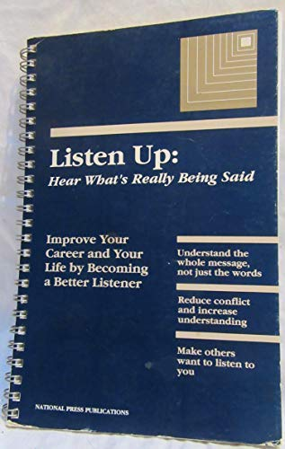 9781558520479: Listen up: Hear what's really being said (Communication series)