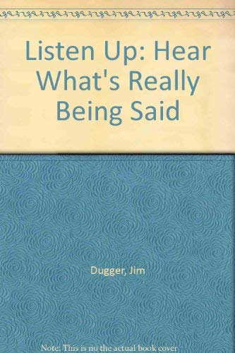 9781558520677: Listen Up: Hear What's Really Being Said