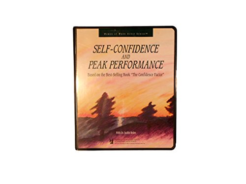 """Self-confidence and Peak Performance: Based on the Best-selling Book """"The Confidence Factor&..."""