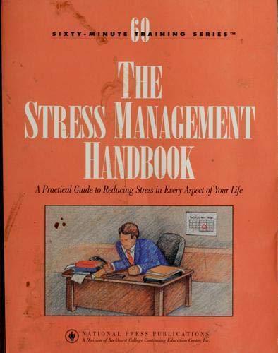 Stress Management Handbook: Kristine C. Brewer