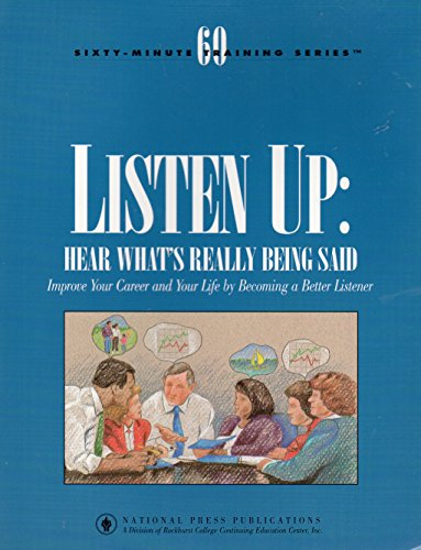 9781558521568: Listen Up: Hear What's Really Being Said