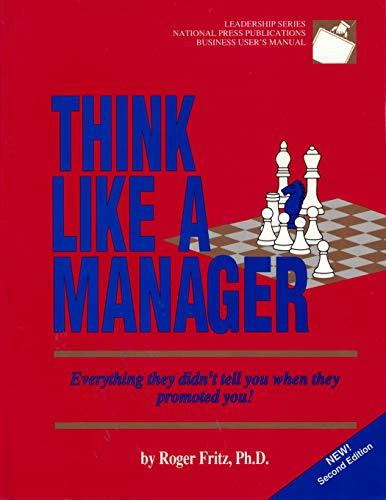 Think Like A Manager: ROGER FRITZ