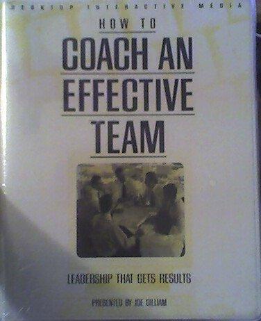How to Coach an Effective Team: Leadership: Micki Holliday, Joe