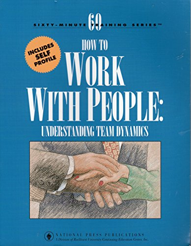 How to Work with People: Understanding Team: Rockhurst College Continuing
