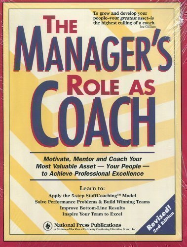 The Manager's Role As Coach: Powerful Team-Building: William Hendricks