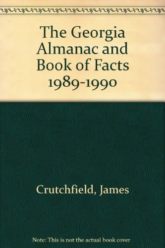 The Georgia Almanac and Book of Facts: Crutchfield, James