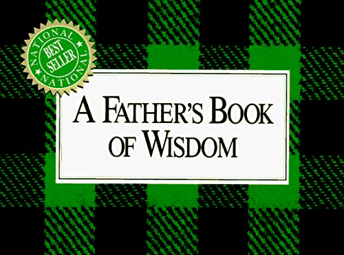 9781558530188: A Father's Book of Wisdom