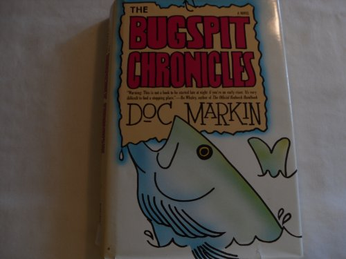 9781558530287: The Bugspit Chronicles