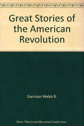 9781558530720: Great stories of the American revolution