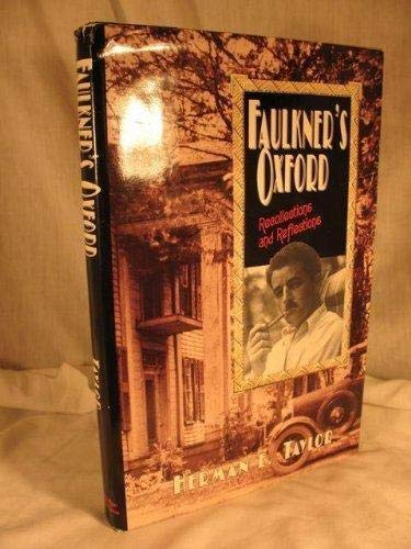 Faulkner's Oxford: Recollections and Reflections.