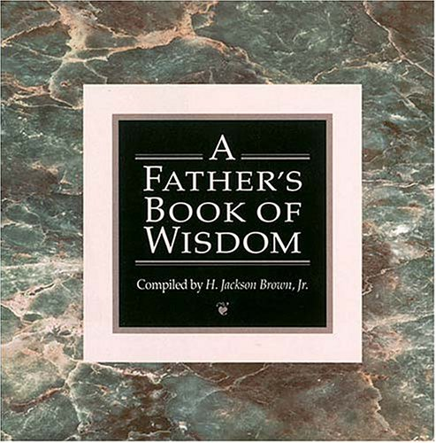 9781558531079: A Father's Book of Wisdom
