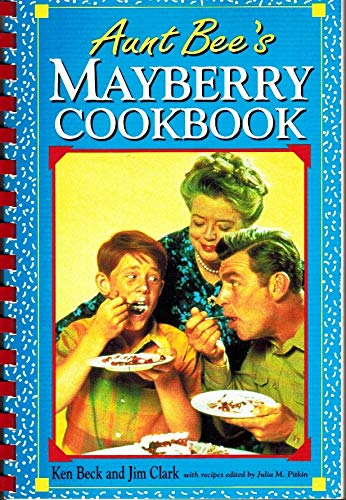 9781558531192: Aunt Bee's Mayberry cookbook