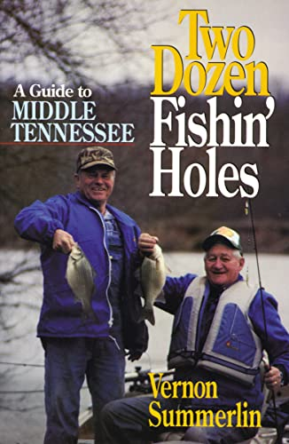 9781558531482: Two Dozen Fishin' Holes A guide to Middle Tennessee Fishing