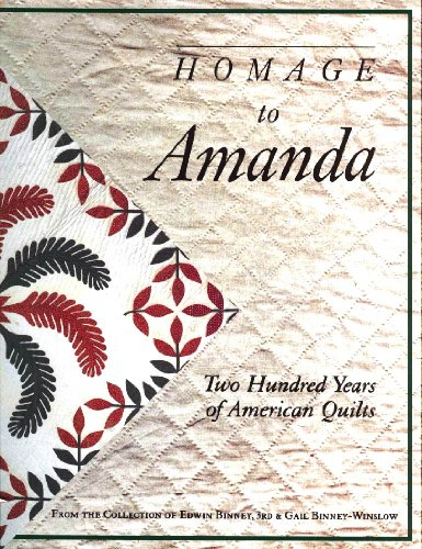 9781558532694: Homage to Amanda: Two Hundred Years of American Quilts