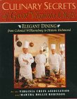 9781558533356: Culinary Secrets of Great Virginia Chefs: Elegant Dining from Colonial Williamsburg to Historic Richmond