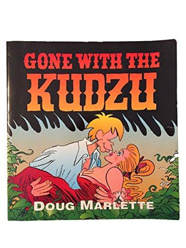 Gone With the Kudzu: Marlette, Doug