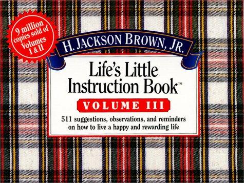 9781558533530: Life's Little Instruction Book (Life's Little Instruction Book , Vol 3)