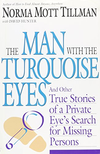 THE MAN WITH THE TURQUOISE EYES: And Other