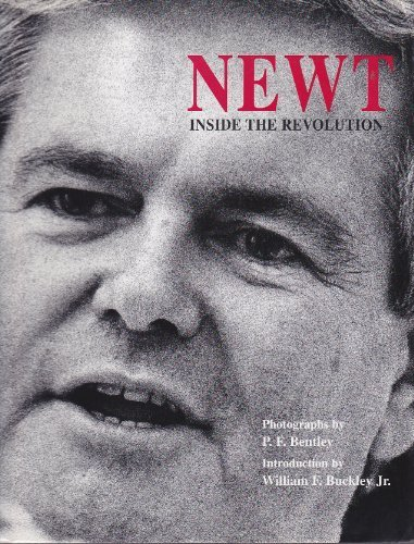 Newt: Inside the Revolution: Quotations from the speeches and writings of Speaker of the House Newt...