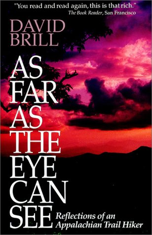 9781558534018: As Far As the Eye Can See: Reflections of an Appalachian Trail Hiker