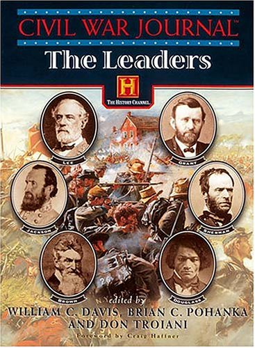 Civil War Journal: The Leaders