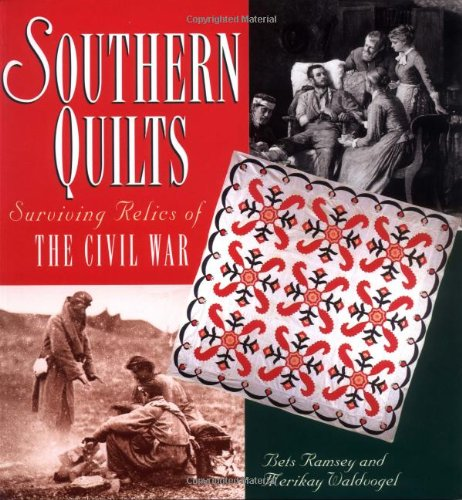 9781558535985: Southern Quilts: Surviving Relics of the Civil War